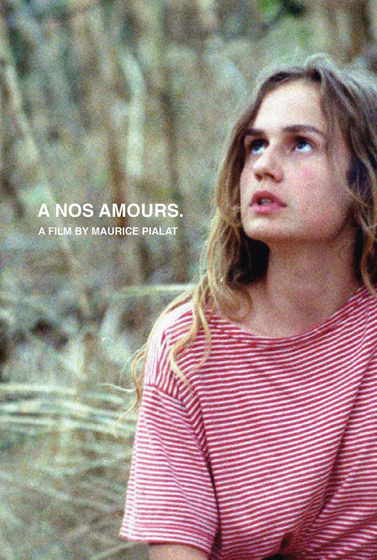 À Nos Amours Cinemasparagus nos amours Dossier The Pialat Code PialatGodard