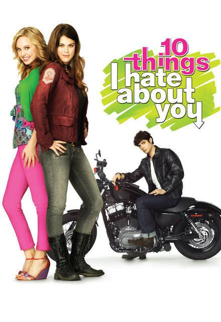 10 Things I Hate About You (TV series) Watch 10 Things I Hate About You Episodes Online SideReel