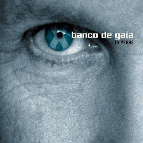 10 Years (Banco de Gaia album) httpsimagesnasslimagesamazoncomimagesI5