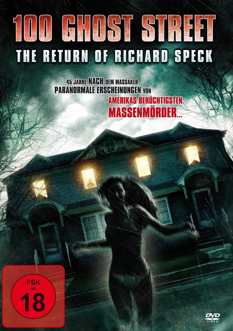 100 Ghost Street: The Return of Richard Speck movie poster