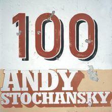 100 (Andy Stochansky album) httpsuploadwikimediaorgwikipediaenthumba
