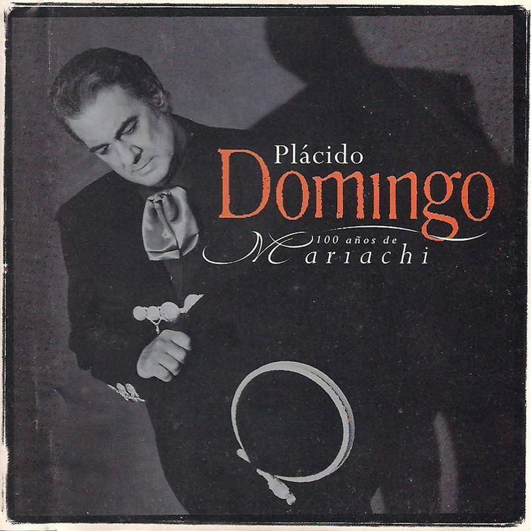100 Años de Mariachi imagescoveraliacomaudiopPlacidoDomingo100A