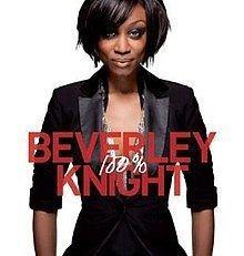 100% (Beverley Knight album) httpsuploadwikimediaorgwikipediaenthumbb