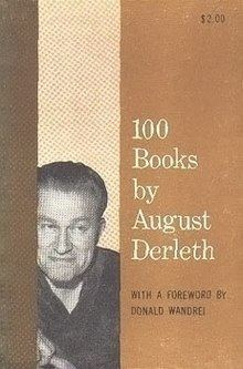 100 Books by August Derleth httpsuploadwikimediaorgwikipediaenthumb1