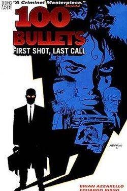100 Bullets httpsuploadwikimediaorgwikipediaenthumb7
