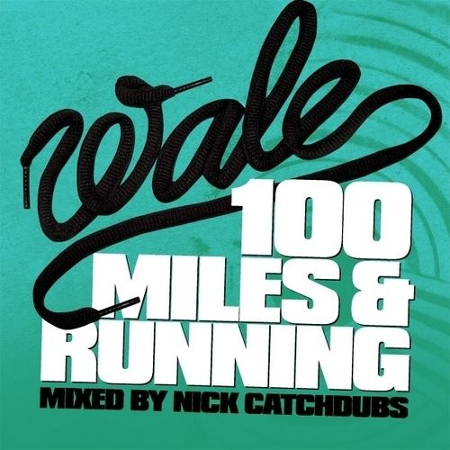 100 Miles & Running hwimgdatpiffcomm5ff3926Wale100MilesandRun