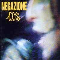 100% (Negazione album) httpsuploadwikimediaorgwikipediaen11b100