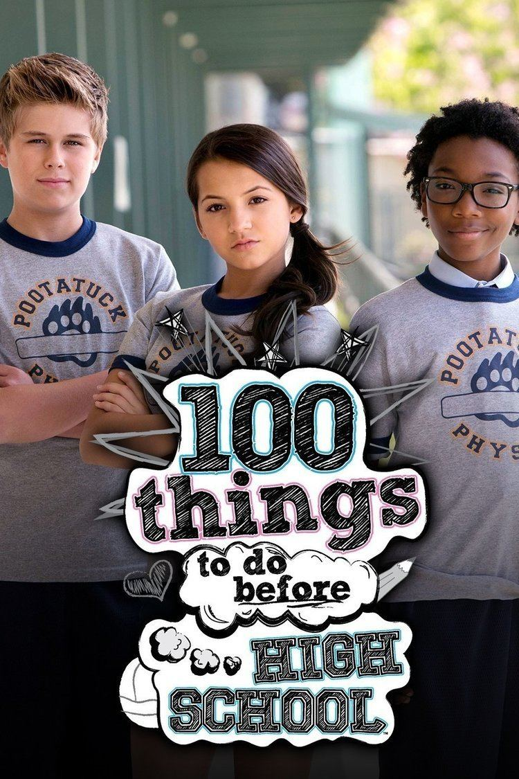 100 Things to Do Before High School wwwgstaticcomtvthumbtvbanners11231824p11231
