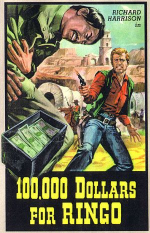100.000 dollari per Ringo 100000 for Ringo 1966 Once Upon a Time in a Western