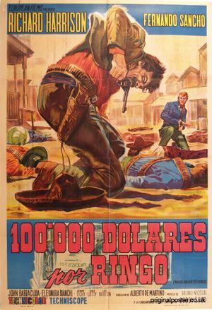 100.000 dollari per Ringo One Hundred Thousand Dollars for Ringo 100000 Dolares por Ringo