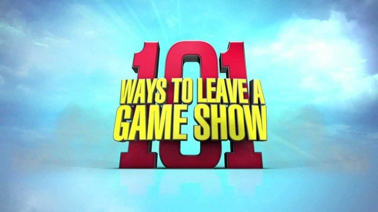 101 Ways to Leave a Gameshow Most Outrageous Elimination Ever 101 Ways to Leave a Game Show