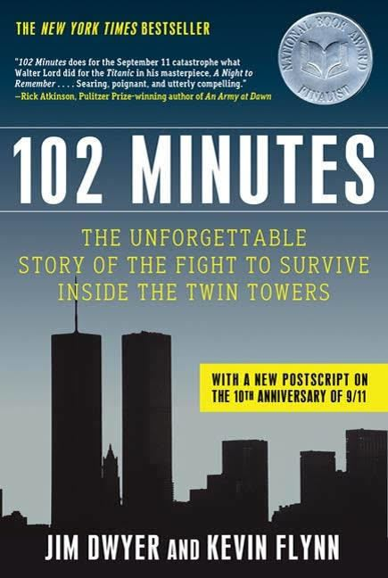 102 Minutes: The Untold Story of the Fight to Survive Inside the Twin Towers t0gstaticcomimagesqtbnANd9GcQK4DWdjtaa7FxzhM