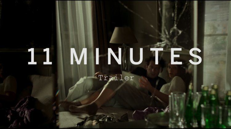 11 Minutes (film) 11 MINUTES Trailer Festival 2015 YouTube