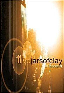 11Live: Jars of Clay in Concert httpsuploadwikimediaorgwikipediaenthumb6