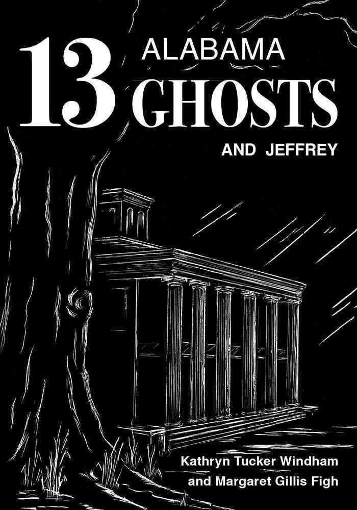 13 Alabama Ghosts and Jeffrey t1gstaticcomimagesqtbnANd9GcRcHGyoQ1l3M1k7y