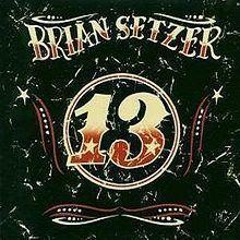 13 (Brian Setzer album) httpsuploadwikimediaorgwikipediaenthumbb