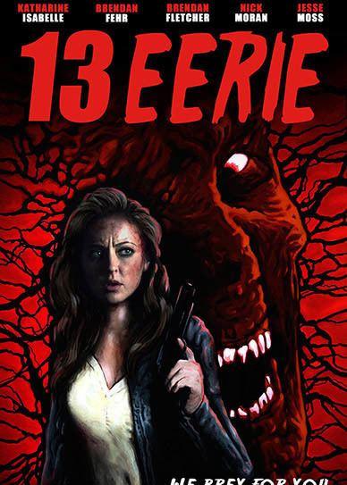 13 Eerie 13 Eerie 2013 720p 1080p Bluray Free Download BrMovies