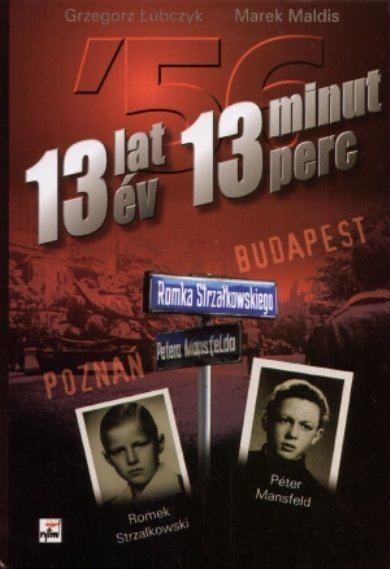 13 lat 13 minut 13 Lat 13 Minut ubczyk Grzegorz Ksika w Sklepie EMPIKCOM