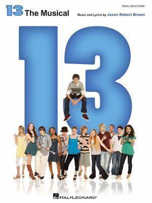 13 (musical) t3gstaticcomimagesqtbnANd9GcTV0MJZhjiOW8kjhA