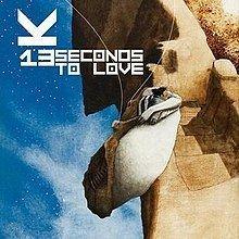 13 Seconds to Love uploadwikimediaorgwikipediaenthumbdddKjwan