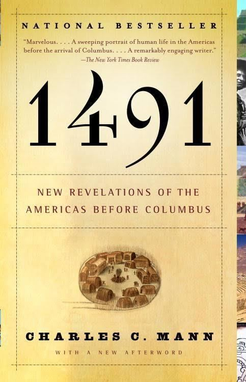 1491: New Revelations of the Americas Before Columbus t0gstaticcomimagesqtbnANd9GcREJQmNS2C5aC4Sb