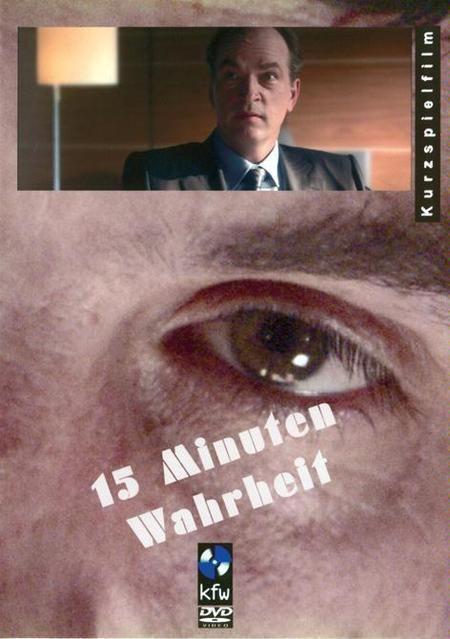 15 Minuten Wahrheit wwwmaterialserverfilmwerkdeCover72dpiimages1