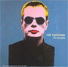 15 Minutes (Nik Kershaw album) httpsuploadwikimediaorgwikipediaenthumbd