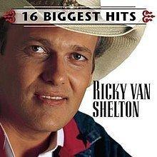 16 Biggest Hits (Ricky Van Shelton album) httpsuploadwikimediaorgwikipediaenthumbc