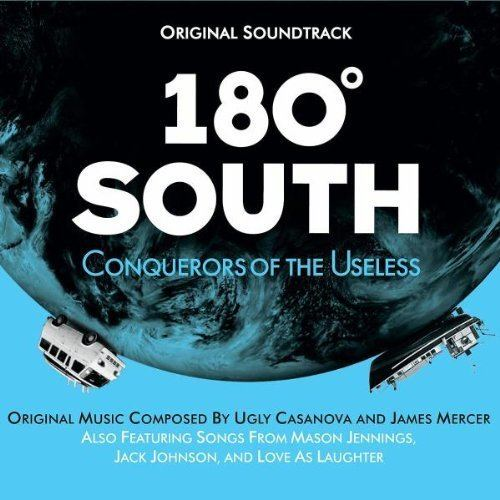 180 Degrees South: Conquerors of the Useless Various Artists 180 South Amazoncom Music