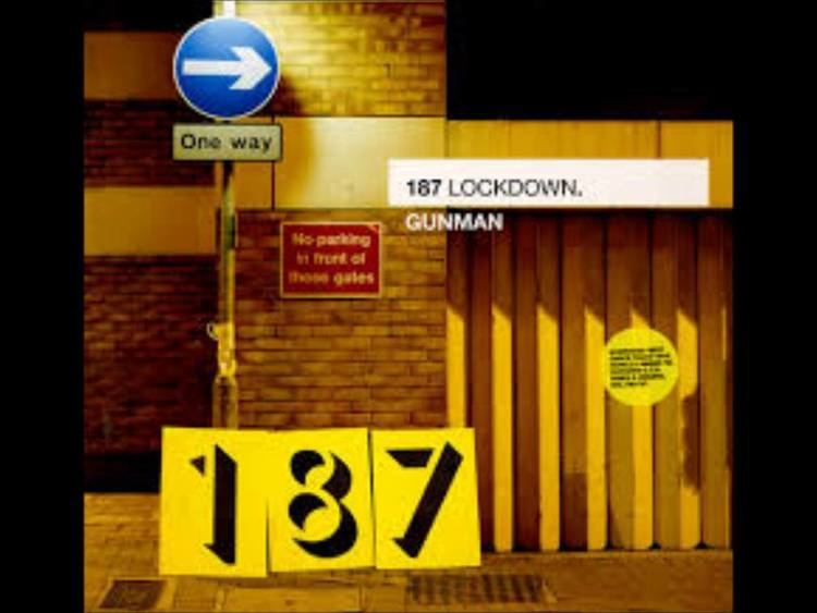 187 Lockdown 187 Lockdown Gunman YouTube