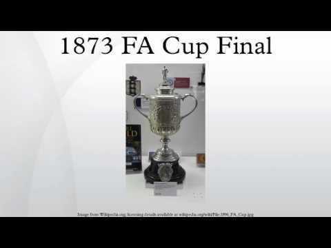 1873 FA Cup Final httpsiytimgcomviV9a9jEti3Mkhqdefaultjpg