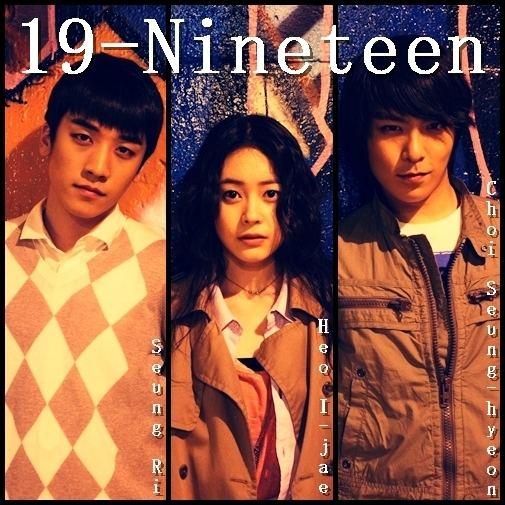 19-Nineteen 19Nineteen OST TOP ft Seung Ri BigBang Because MVLYRIC