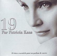 19 par Patricia Kaas httpsuploadwikimediaorgwikipediaenthumbf