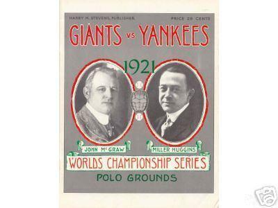 1921 World Series 1921 World Series Winner Lineup Roster Program History Stats Box