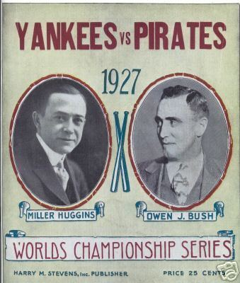 1927 World Series 1927 World Series Winner Lineup Roster Program History Stats Box
