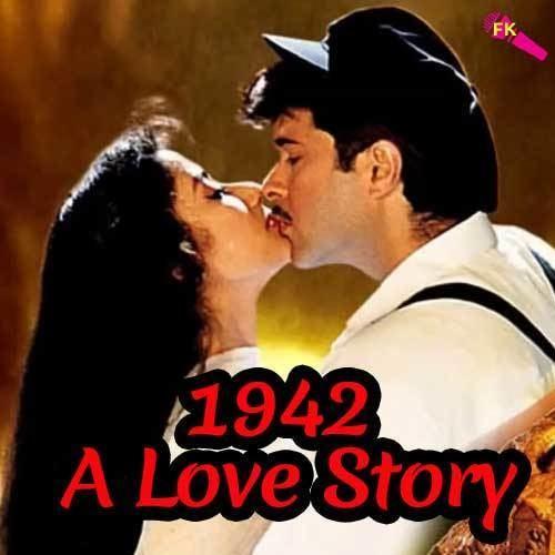 1942: A Love Story Ek Ladki Ko Dekha Free Karaoke 1942 A Love Story Movie Free Karaoke
