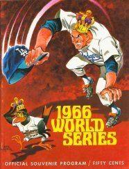 1966 World Series wwwbaseballalmanaccomimages1966wsprogramjpg