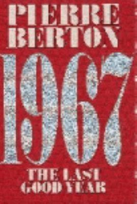 1967: The Last Good Year t3gstaticcomimagesqtbnANd9GcQLweEQZataXyD4mj