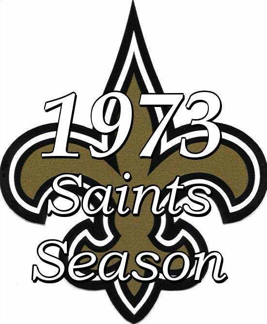 1973 New Orleans Saints season wwwnosaintshistorycomwpcontentuploads201311