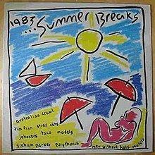 1983 ... Summer Breaks httpsuploadwikimediaorgwikipediaenthumb9