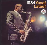 1984 (Yusef Lateef album) httpsuploadwikimediaorgwikipediaen33a198