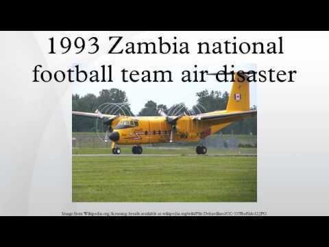 1993 Zambia national football team plane crash 1993 Zambia national football team air disaster YouTube