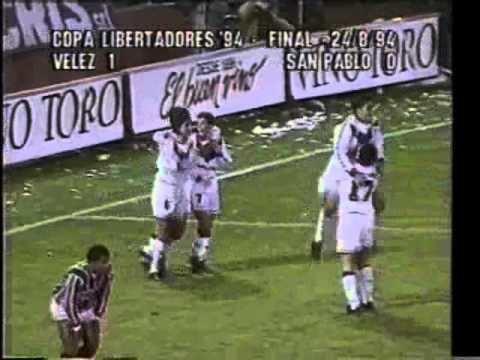 1994 Copa Libertadores Copa Libertadores 1994 Final Vlez 1 San Pablo 0 YouTube