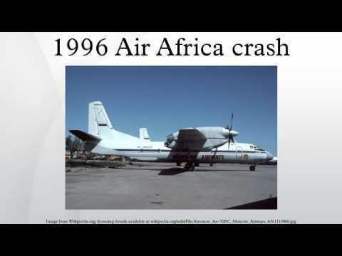 1996 Air Africa crash 1996 Air Africa crash YouTube