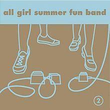 2 (All Girl Summer Fun Band album) httpsuploadwikimediaorgwikipediaenthumba