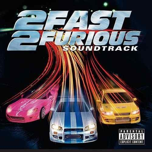 2 Fast 2 Furious (soundtrack) directrhapsodycomimageserverimagesAlb1758916