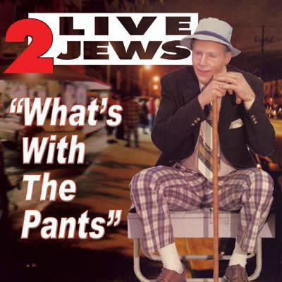 2 Live Jews The 2 Live Jews Drop Their Pants with a New Single