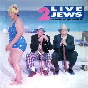 2 Live Jews 2 Live Jews As Kosher As They Wanna Be Vinyl LP Album at Discogs