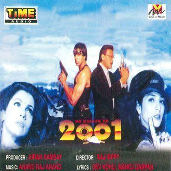 Do Hazaar Ek 2001 Anand Raj Anand Listen to Do Hazaar Ek songs