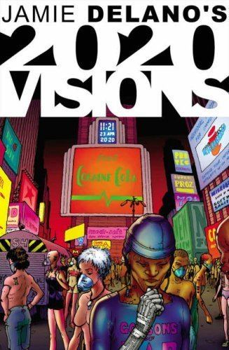 2020 Visions Jamie Delano39s 2020 Visions Jamie Delano Warren Pleece Steve Pugh